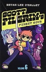 Scott Pilgrim's Finest Hour: Volume 6 (Scott Pilgrim): Volumen 6 by O'Malley, Bryan Lee (2010)