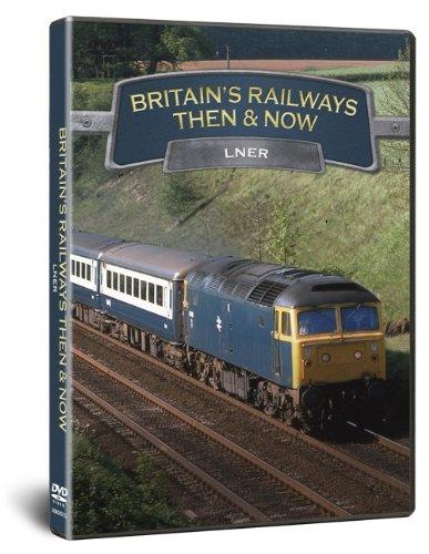 Britains Railways Then   Now - LNER  DVD