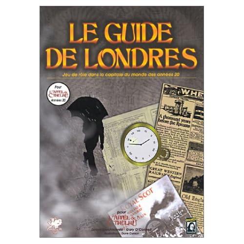 Le guide de Londres : Supplément de l'Appel de Cthulhu