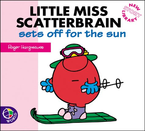 Little Miss Scatterbrain sets off for the sun
