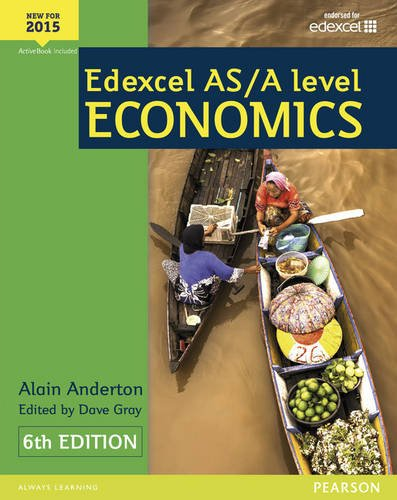 Edexcel AS/A Level Economics Student book + Active Book (Edexcel GCE Economics 2015) por Alain Anderton