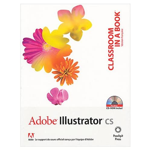 Adobe Illustrator CS (1 livre + 1CD-Rom)