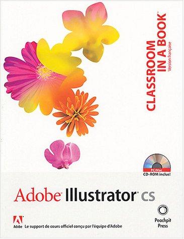 Adobe Illustrator CS (1 livre + 1CD-Rom)