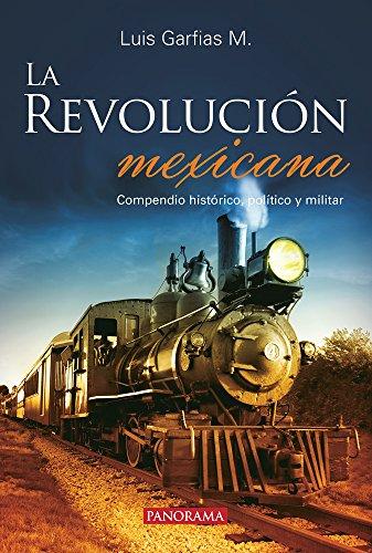 Descargar Libro La revolución mexicana de Luis Garfias