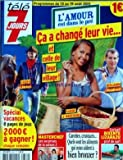 TELE 7 JOURS [No 2672] du 13/08/2011 - L'AMOUR EST DANS LE PRE - FABIEN - BENJAMIN ET...