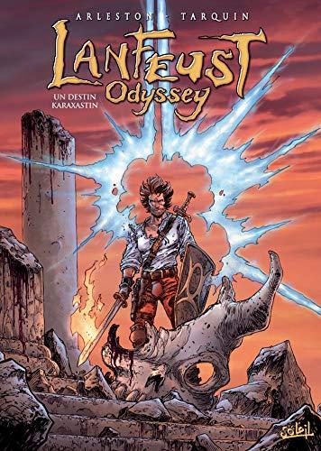 Lanfeust Odyssey T10 : Un destin Karaxastin