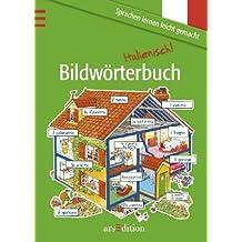 Bildwörterbuch Italienisch. ( Ab 9 J.)