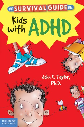 The Survival Guide for Kids with ADHD por John F. Taylor