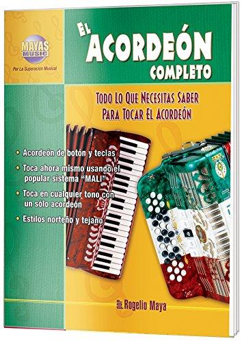El Acordeon Completo (Mayas Music) por Rogelio Maya