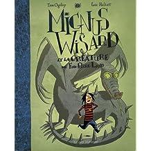 Mignus Wisard, Tome 2 : Mignus Wisard et la créature de Fou-Rire-Land