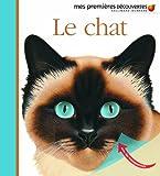 Mes Premieres Decouvertes: Le Chat