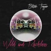 Wild and Reckless (Lp) [Vinyl LP]