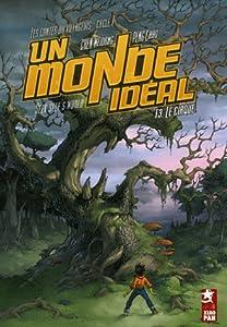 Un monde idéal Edition simple Tome 3