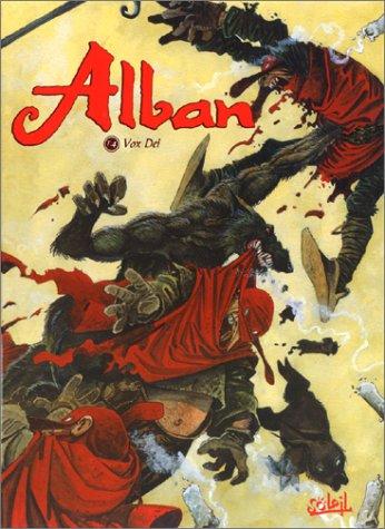 Alban, tome 4 : Vox Dei par