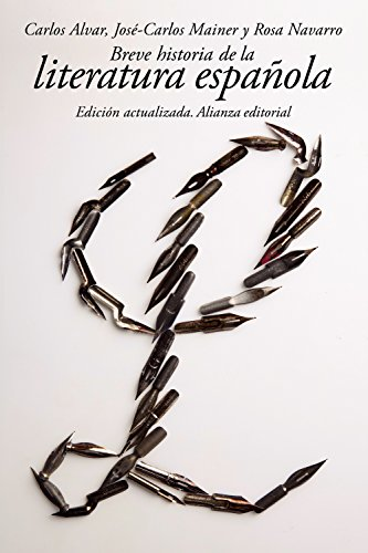 Breve historia de la literatura española (El Libro De Bolsillo - Humanidades) por Carlos Alvar