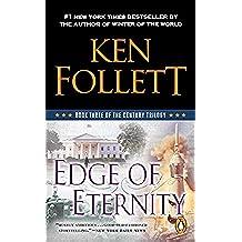 Edge of Eternity (The Century Trilogy, Book 3)