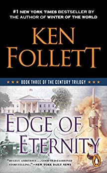 Edge of Eternity (The Century Trilogy, Book 3) par [Follett, Ken]
