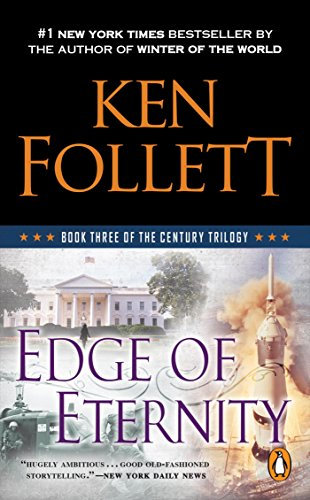 Edge of Eternity (The Century Trilogy, Book 3) por Ken Follett