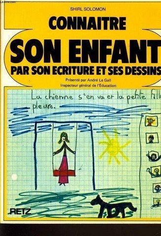 Connaître son enfant : Par son écriture et ses dessins par Shirl Solomon, Gisèle Gaillat, Catherine Pageard (Broché)