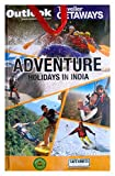 OUTLOOK TRAVELLER ADVENTURE HOLIDAYS IN INDIA