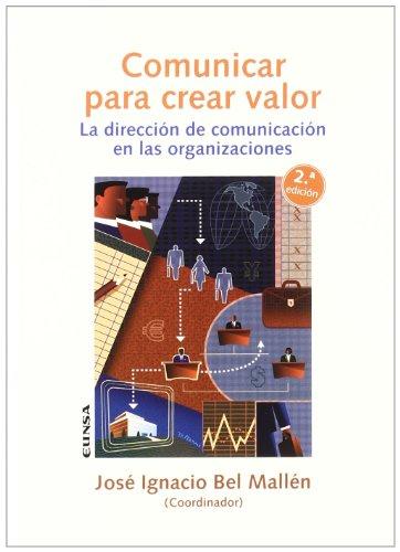 Comunicar para crear valor: la dirección de comunicación en las organizaciones por Fundación COSO para el Desarrollo de la Comunicación y la Sociedad