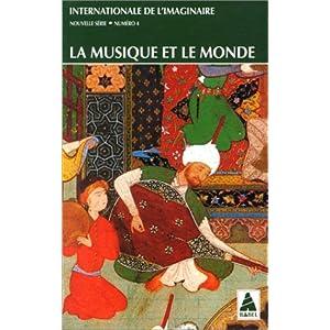 Internationale de l'imaginaire, tome 4 : La Musique et le Monde