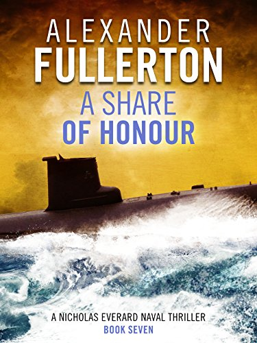 A Share of Honour (Nicholas Everard Naval Thrillers Book 7) par Alexander Fullerton
