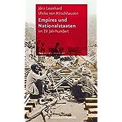 Empires und Nationalstaaten: im 19. Jahrhundert (Frias Rote Reihe)