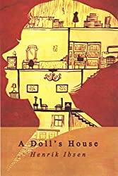 [A Doll's House] (By (author)  Henrik Ibsen) [published: November, 2014]