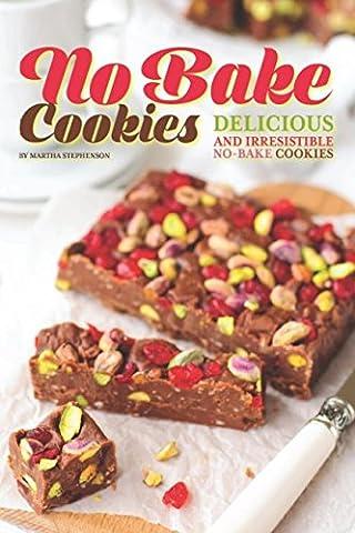 No Bake Cookies: Delicious and Irresistible No-bake Cookies
