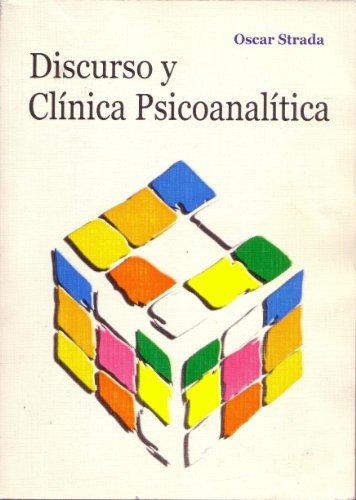 Discurso y Clínica Psicoanalítica