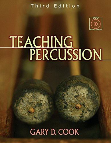 Teaching Percussion (with 2-DVD Set) por Gary Cook