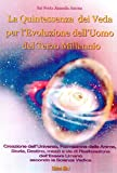 Scarica Libro La quintessenza dei Veda per l evoluzione dell uomo del terzo millennio (PDF,EPUB,MOBI) Online Italiano Gratis