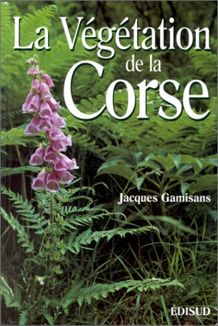 La végétation de la Corse par Jacques Gamisans