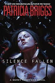 Silence Fallen (A Mercy Thompson Novel Book 10) (English Edition)