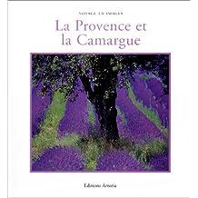 La Provence et la Camargue