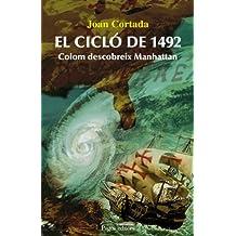 El cicló de 1492: Colom descobreix Manhattan (Lo Marraco)