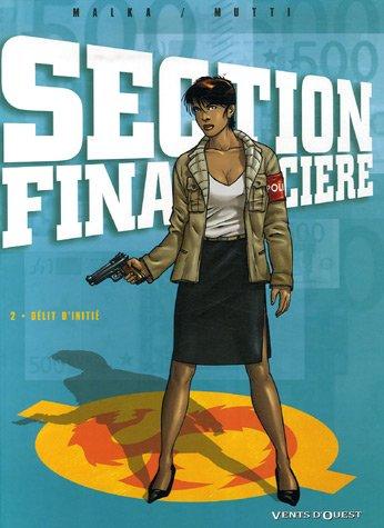 Section financière, Tome 2 : Délit d'initié
