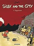 silex and the city tome 5 vigiprimate