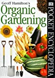 Pocket Encyclopaedia of Organic Gardening (DK Pocket Encyclopedia)
