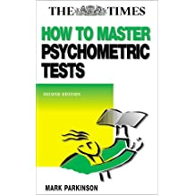 HOW TO MASTER PSYCHOMETRIC TESTS: Winning Strategies for Test Takers