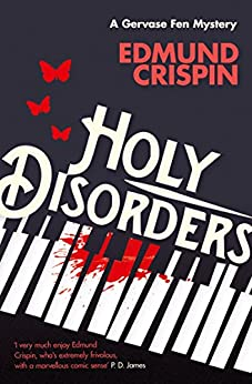 Holy Disorders (A Gervase Fen Mystery) by [Crispin, Edmund]