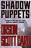 Shadow Puppets (Ender Wiggin Saga (Hardcover)) Card, Orson Scott ( Author ) Aug-19-2002 Hardcover