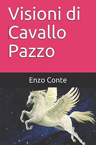 Visioni di Cavallo Pazzo