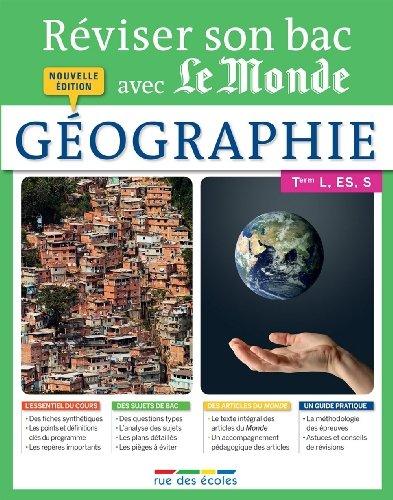 Réviser son bac avec Le Monde : Géographie, nouvelle édition de Collectif (23 janvier 2015) Broché