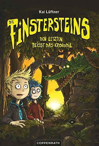Die Finstersteins - Band 3: Den Letzten beißt das Krokodil