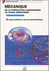 Mécanique. De la formulation lagrangienne au chaos hamiltonien