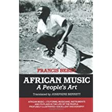 African Music: A People's Art 1st (first) U. S Edition by Bebey, Francis published by Chicago Review Press (1999)