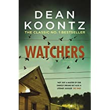 Watchers: A thriller of both heart-stopping terror and emotional power
