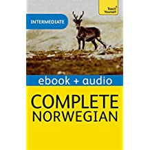 Complete Norwegian (Learn Norwegian with Teach Yourself): EBook: New edition (Teach Yourself Complete) (English Edition)